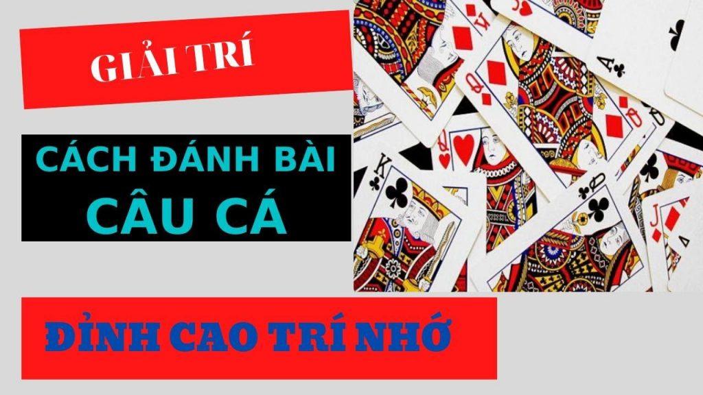 Những kinh nghiệm đánh bài câu cá hiệu quả tại các sòng bài casino